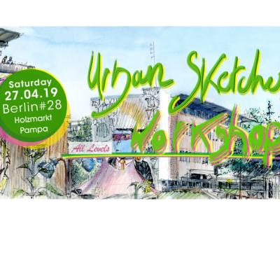 Banner-HOME-URBAN-SKETCHES-WORKSHOP-28--27.04.19-Holzmarkt,-Laeti-Berlin